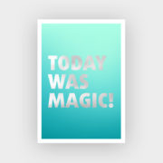 today-was-magic